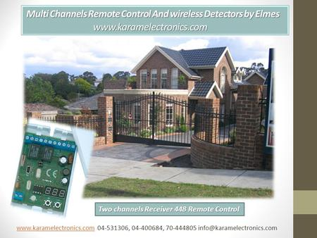 Multi Channels Remote Control And wireless Detectors by Elmes www.karamelectronics.com Multi Channels Remote Control And wireless Detectors by Elmes www.karamelectronics.com.