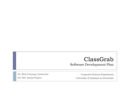 ClassGrab Software Development Plan