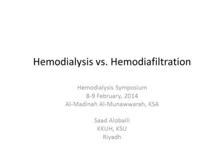 Hemodialysis vs. Hemodiafiltration
