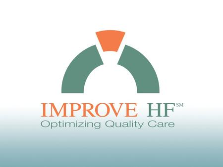 Associations Between Outpatient Heart Failure Process of Care Measures and Mortality Gregg C. Fonarow, Nancy M. Albert, Anne B. Curtis, Mihai Gheorghiade,