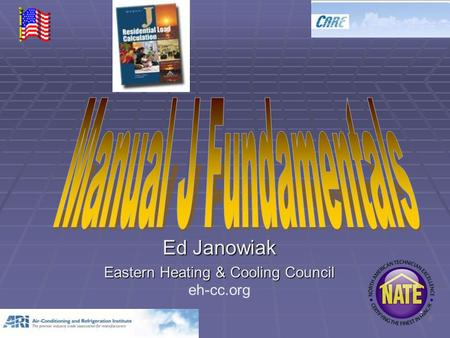 1 Ed Janowiak Eastern Heating & Cooling Council eh-cc.org.