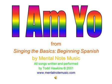 I Am Yo from Singing the Basics: Beginning Spanish