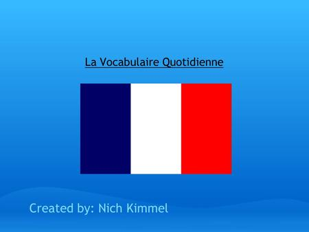 La Vocabulaire Quotidienne