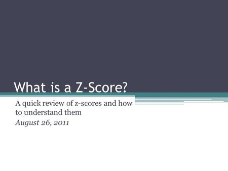 A quick review of z-scores and how to understand them August 26, 2011