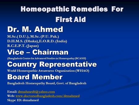 Homeopathic Remedies For <strong>First</strong> Aid