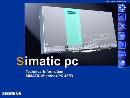 SIMATIC Microbox PC 420 Automation and Drives imatic pc Technical Information SIMATIC Microbox PC 427B s.