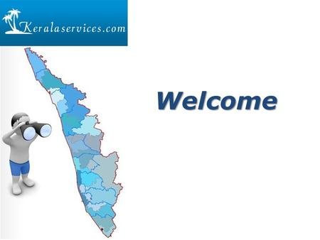 Welcome. WHO ARE WE www.keralaservices.com is growing to become Malayalies's no 1 local search destination. We service to over 20 to 30 thousand unique.
