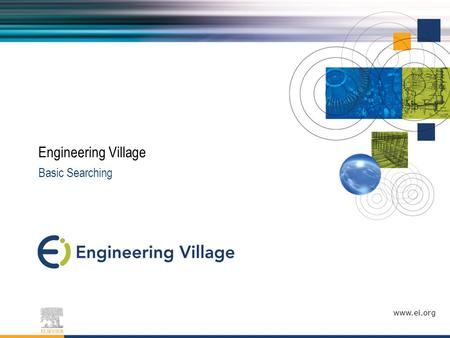 Www.ei.org Basic Searching Engineering Village. Agenda What is Engineering Village? Setting up a personal account Searching Engineering Village How to.