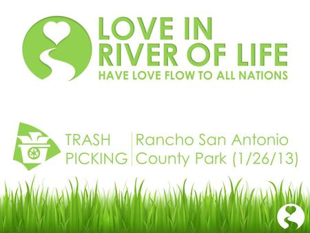 Rancho San Antonio County Park (1/26/13) TRASH PICKING HAVE LOVE FLOW TO ALL NATIONS.