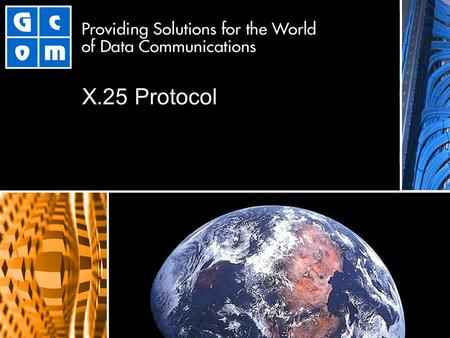 X.25 Protocol. 2 The X.25 Protocol CCITT Recommendation X.25 First Published in 1976 Revisions Every 4 Years -- 1980, 1984, 1988 Interface Protocol for.
