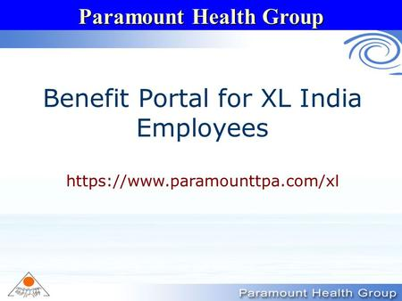 Paramount Health Group Benefit Portal for XL India Employees https://www.paramounttpa.com/xl.