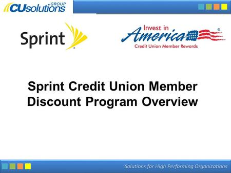 Sprint Credit Union Member Discount Program Overview.