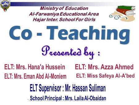 Ministry of Education Al-Farwaniya Educational Area Hajar Inter. School For Girls.