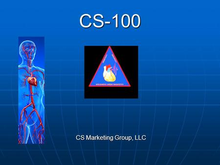 CS-100 CS Marketing Group, LLC.