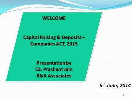 6 th June, 2014 1. Kinds of Share Capital (sec. 43) 2.