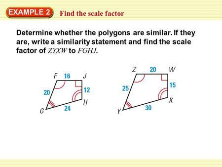 EXAMPLE 2 Find the scale factor