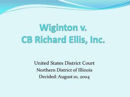 United States District Court Northern District of Illinois Decided: August 10, 2004.