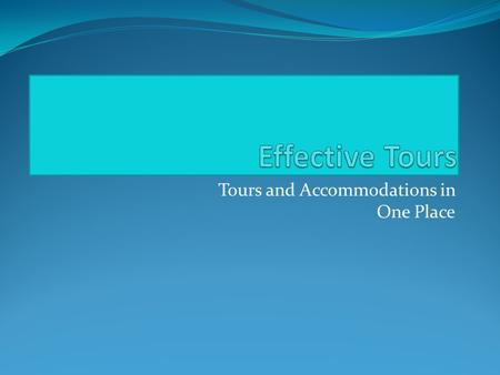 Tours and Accommodations in One Place. ET benefits All in One Database of Hotels and Guest houses Real time availability reports Cost cutting Sales effectiveness.