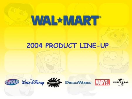 2004 PRODUCT LINE-UP. 2004 Highlights Caillou new Talking plush, Dress-up collectibles and basic plush refresh. Shrek movie launching May 12, 2004 Products.