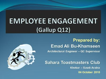 EMPLOYEE ENGAGEMENT (Gallup Q12)