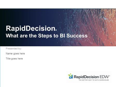 RapidDecision® What are the Steps to BI Success