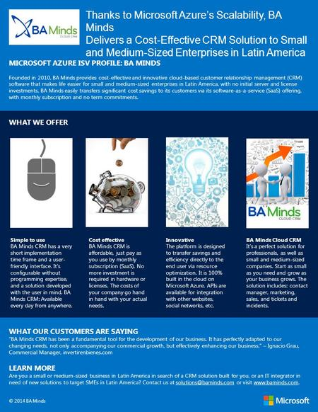 Thanks to Microsoft Azure's Scalability, BA Minds Delivers a Cost-Effective CRM Solution to Small and Medium-Sized Enterprises in Latin America MICROSOFT.
