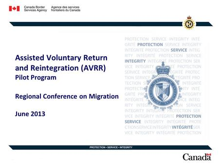 Assisted Voluntary Return and Reintegration (AVRR) Pilot Program Regional Conference on Migration June 2013.
