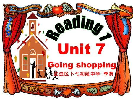 Unit 7 Going shopping 武进区卜弋初级中学 李英. I am very busy these days. Can you guess why ?