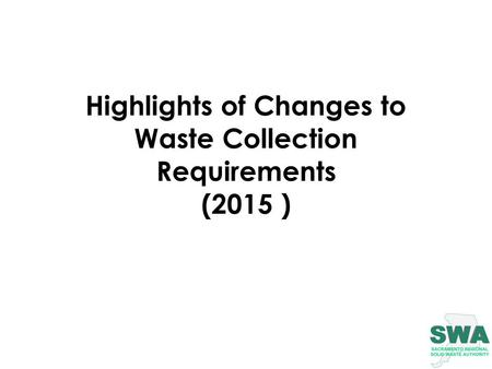 Highlights of Changes to Waste Collection Requirements (2015 )