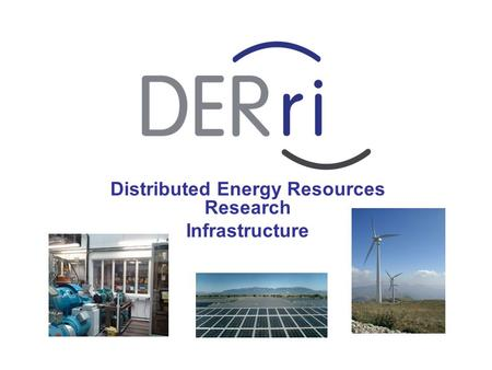 Distributed Energy Resources Research Infrastructure.