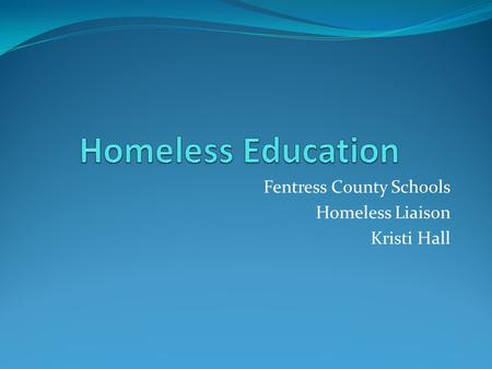 Fentress County Schools Homeless Liaison Kristi Hall.