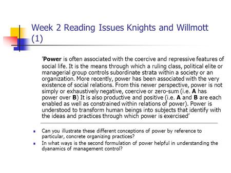 Week 2 Reading Issues Knights and Willmott (1)