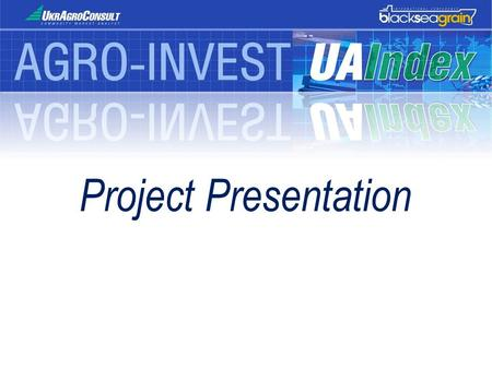 Project Presentation. Project Description UAIndex is a practical aggregate assessment tool, calculated on a daily basis that provides a clear picture.