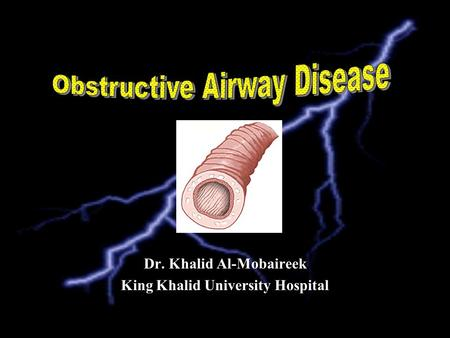 Dr. Khalid Al-Mobaireek King Khalid University Hospital.