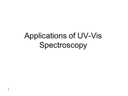 Applications of UV-Vis Spectroscopy