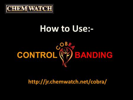 How to Use:-  CONTROLBANDING.