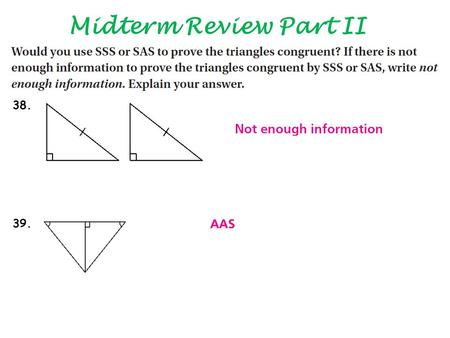 Midterm Review Part II 38. 39.. Midterm Review Part II 40.