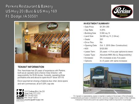 INVESTMENT SUMMARY Sale Price:$1,351,350 Cap Rate:9.25% Building Size:5,500 sq. ft. Land Size:54,000 sq. ft. (1.24 ac) Seats:201 Drive Thru:No Opening.