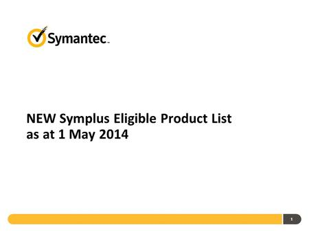 1 NEW Symplus Eligible Product List as at 1 May 2014.