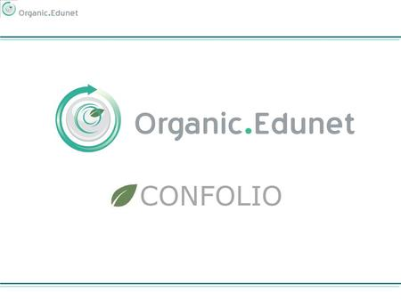 CONFOLIO. Aim Of The Tool Facilitate Access, Storage and Organization of Material on OA & AE Provide e-Portfolios For OA & AE stakeholders and communities.