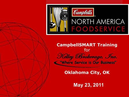 1 CampbellSMART Training for May 23, 2011 Oklahoma City, OK.