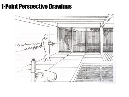 "1-Point Perspective Drawings. Perspective Fundamentals Diminution –Objects appear smaller as their distance from the observer increases. This ""truth"""