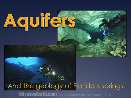 And the geology of Florida's springs.