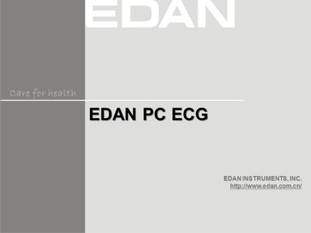 EDAN PC ECG An electrocardiogram (ECG) is a test that records the electrical activity of the heart. An ECG is very useful in determining whether a person.