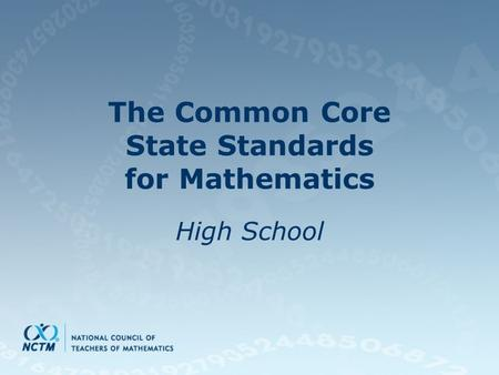 The Common Core State Standards for Mathematics High School.