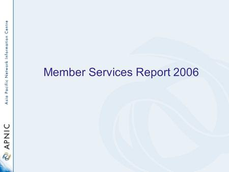 Member Services Report 2006. The team and languages spoken English Tagalog Hindi, Tamil and Telugu Mandarin and Cantonese Vietnamese Thai.