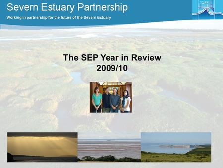 The SEP Year in Review 2009/10. Oct 2009 Nov Dec Jan Feb Mar Apr May Jun Jul Aug Sept 2010 Ongoing Core Activities: secretariat and communication functions.