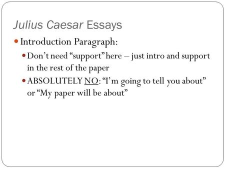 Julius Caesar Essays Introduction Paragraph: