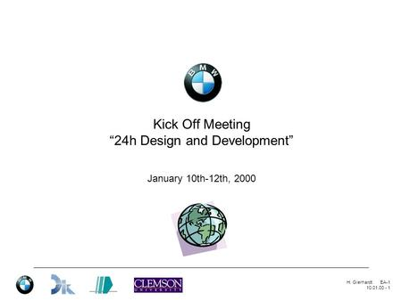 "H. GierhardtEA-1 10.01.00 - 1 Kick Off Meeting ""24h Design and Development"" January 10th-12th, 2000."