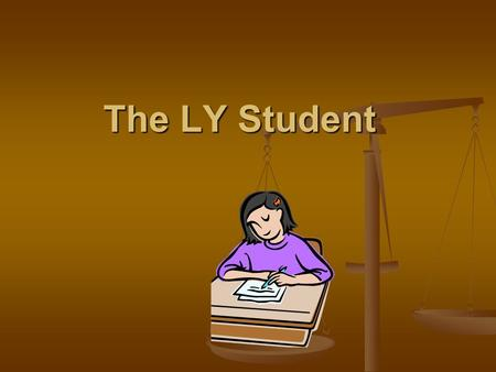 "The LY Student If the parents answer ""yes"" to any of the three Home Language Survey questions, the student is automatically classified ""LY."" If the parents."